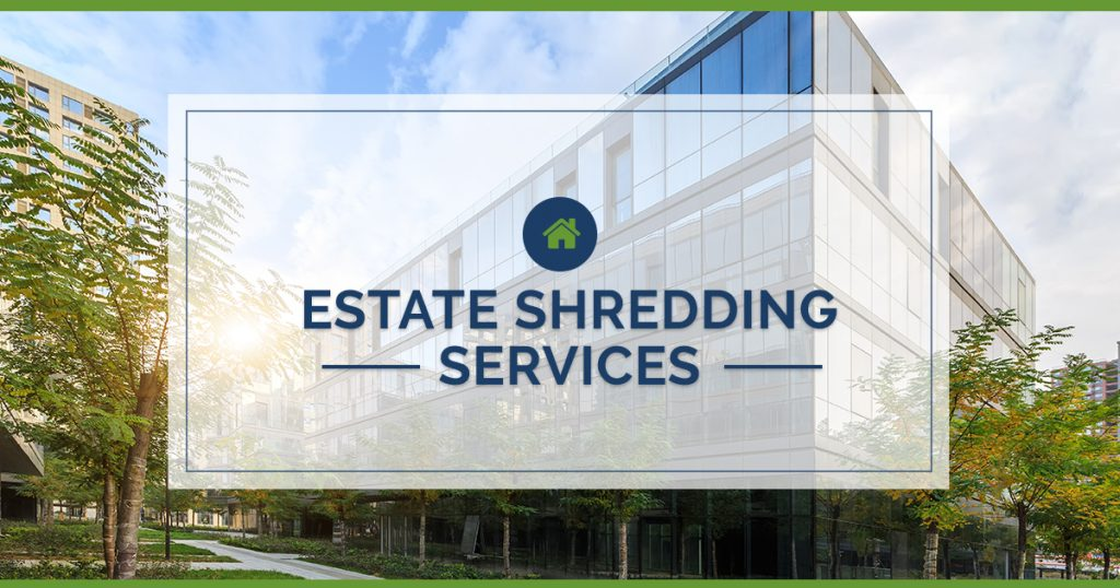 Estate Shredding Services hartford ct