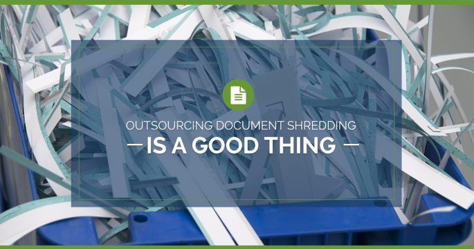 Outsourcing Document Shredding is a Good Business Decision