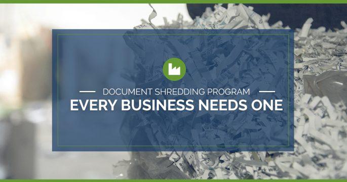 Why Every Business Needs a Document Shredding Program