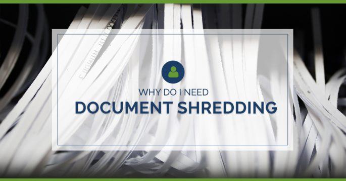 Why Do I Need Document Shredding?