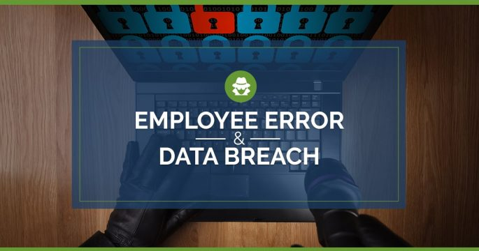 Employee Error and Data Breach