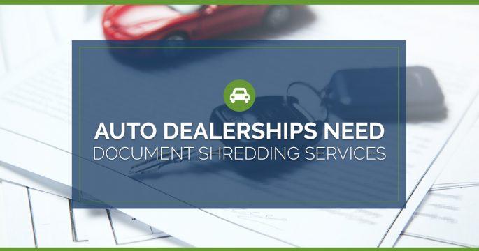 Auto Dealerships Need Document Shredding Services