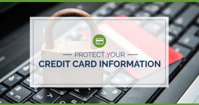 Protect Your Credit Card Information