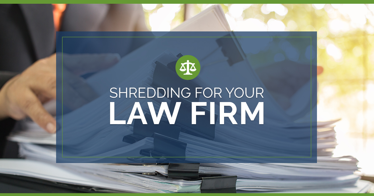 Shredding for Your Law Firm