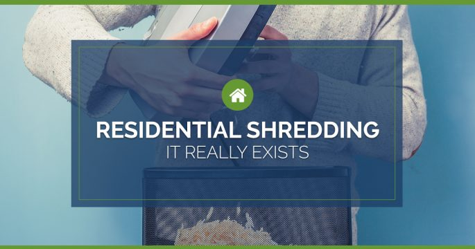Residential Shredding: It Really Exists