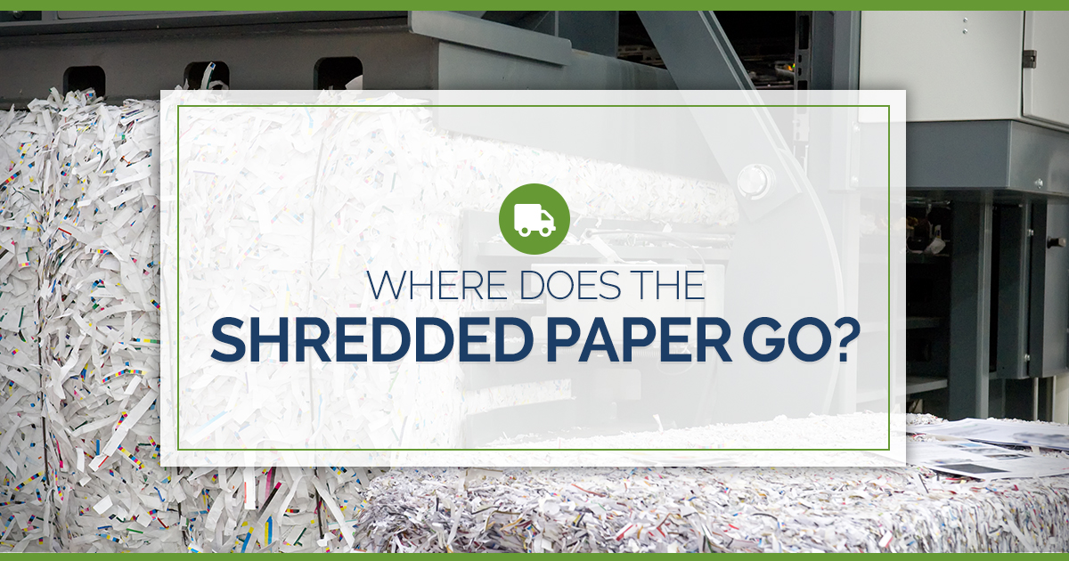 Where Does the Shredded Paper Go?